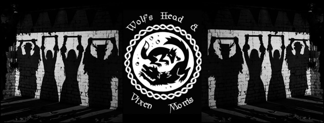 Wolf's Head and Vixen